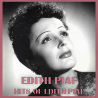Edith Piaf - Hits of Edith Piaf