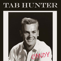 Tab Hunter - Candy