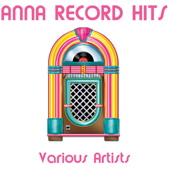 Various Artists - Anna Records Hits