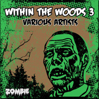 Various Artists / - Within the Woods 3