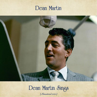 Dean Martin - Dean Martin Sings (Remastered 2020)