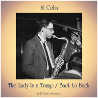 Al Cohn - The Lady Is a Tramp / Back to Back (All Tracks Remastered)
