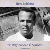 Harry Belafonte - The Many Moods Of Belafonte (Remastered 2020)