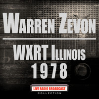Warren Zevon - WXRT Illinois 1978 (Live)