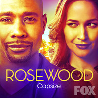 "Rosewood Cast - Capsize (From ""Rosewood"")"