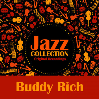 Buddy Rich - Jazz Collection (Original Recordings)