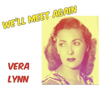 Vera Lynn - We'll Meet Again (Explicit)