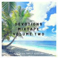 Ivory - Devotions Mixtape Volume Two