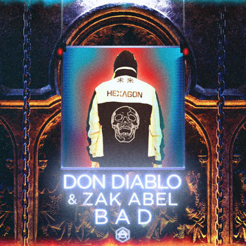Don Diablo - Bad (Explicit)