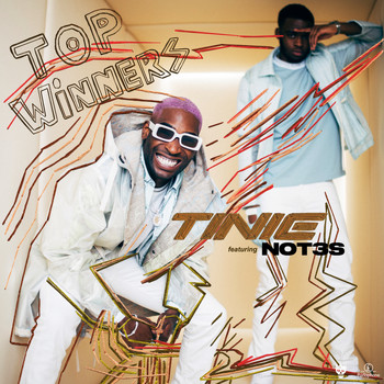 Tinie Tempah - Top Winners (feat. Not3s) (Explicit)