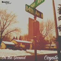 Coyote - On the Ground (Explicit)