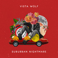 Vista Wolf - Suburban Nightmare