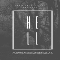 Pablo St. Christian and Shayla Averie - Hell
