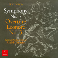 André Cluytens - Beethoven: Symphony No. 5, Op. 67 & Leonore Overture No. 3, Op. 72b