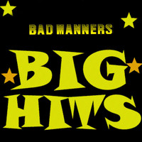 Bad Manners - Big Hits
