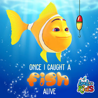 LooLoo Kids - Once I Caught a Fish Alive