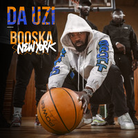 Da Uzi - Booska New York (Explicit)