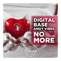 Digital Base, Andy Vibes - No More