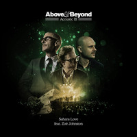 Above & Beyond feat. Zoë Johnston - Sahara Love (Acoustic)