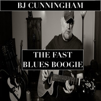 BJ Cunningham - The Fast Blues Boogie