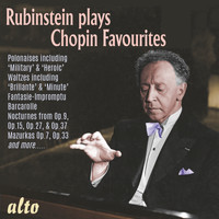 Arthur Rubinstein - Rubinstein Plays Chopin Favourites