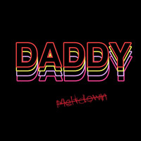 Daddy - Meltdown