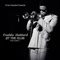 Freddie Hubbard - At The Club (Live)