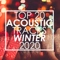 Guitar Tribute Players - Top 20 Acoustic Tracks Winter 2020 (Instrumental)