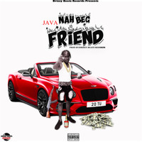 Java - Nah Beg Friend (Explicit)