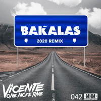 Vicente One More Time - Bakalas (Remix 2020)