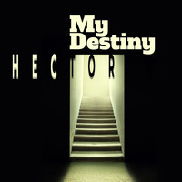 Hector - My Destiny