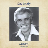 Roy Drusky - Anymore (Remastered 2020)
