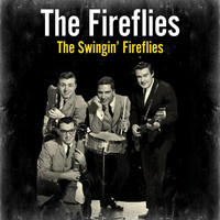 The Fireflies - The Swingin' Fireflies
