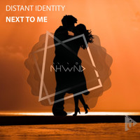 Distant Identity - Next To Me