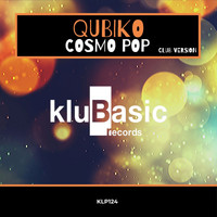Qubiko - Cosmo Pop (Club Version)