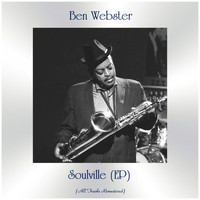 Ben Webster - Soulville (EP) (All Tracks Remastered)