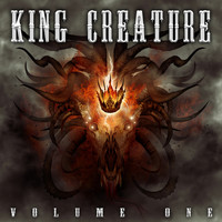 King Creature - Volume One