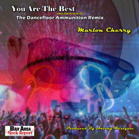 Marlon Cherry - You Are The Best They Saw Us Coming (The Dancefloor Ammunition Remix)
