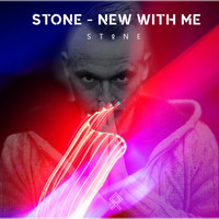 Stone - New with Me (Explicit)