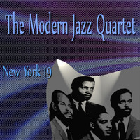Modern Jazz Quartet - The Modern Jazz Quartet New York 19