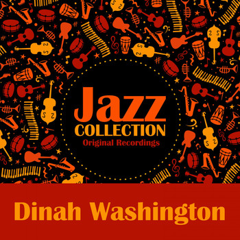 Dinah Washington - Jazz Collection (Original Recordings)