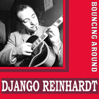 Django Reinhardt - Bouncing Around