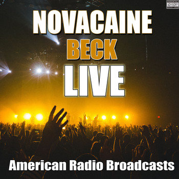 Beck - Novacaine (Live [Explicit])