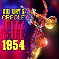 Kid Ory's Creole Jazz Band - Kid Ory's Creole Jazz Band 1954
