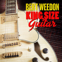 Bert Weedon - King Size Guitar