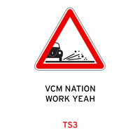 Traffic Signs - Vcm Nation / Work Yeah