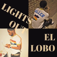 Lobo - Light Out (Explicit)