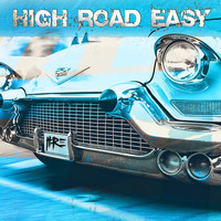 High Road Easy - High Road Easy