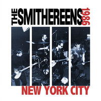 The Smithereens - New York City, 1986 Live EP
