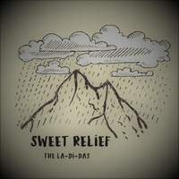 The La-Di-Das - Sweet Relief